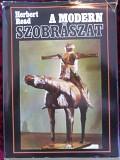 "Read Herbert-""A modern Szobraszat"" 1964 Санкт-Петербург"